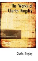 The Works of Charles Kingsley