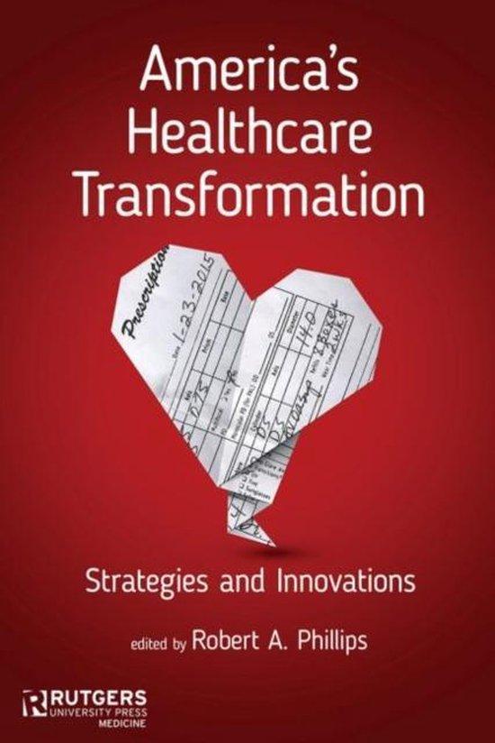 Boek cover Americas Healthcare Transformation van Elizabeth Malcolm (Hardcover)