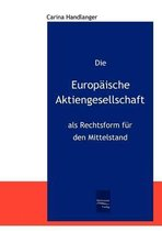 Die Europ ische Aktiengesellschaft ALS Rechtsform F r Den Mittelstand