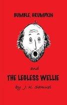 Bumble, Grumpkin & the Legless Wellie