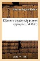 Elements de geologie pure et appliquee