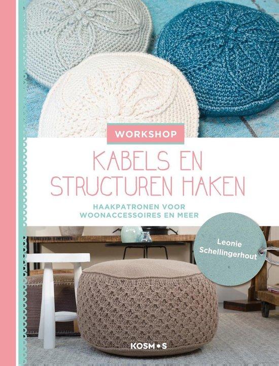 Workshop kabels en structuren haken - Leonie Schellingerhout | Fthsonline.com