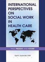 International Perspectives on Social Work in Health Care