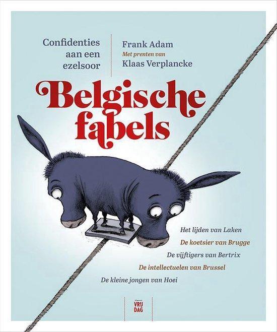 Belgische fabels. Confidenties aan een ezelsoor