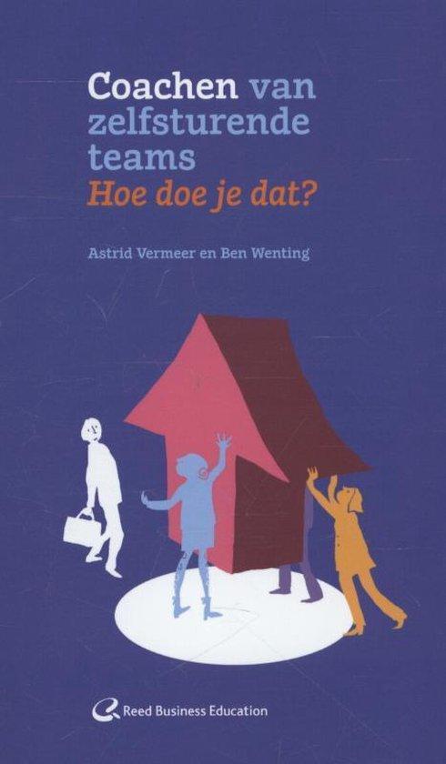 Coachen van zelfsturende teams - Astrid Vermeer |