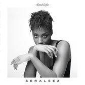 Seraleez - Good Life