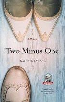 Two Minus One: A Memoir