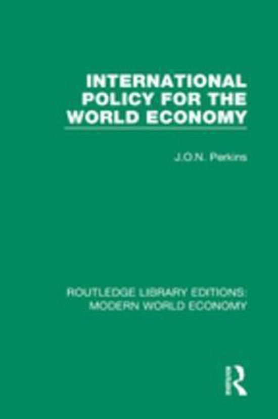 International Policy for the World Economy