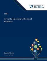 Toward a Scientific Criticism of Literature