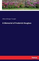 A Memorial of Frederick Douglass