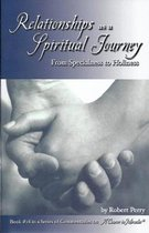 Relationships as a Spiritual Journey