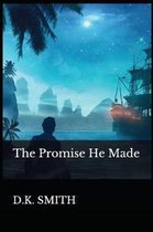 The Promise He Made