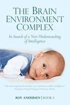 Brain Environment Complex