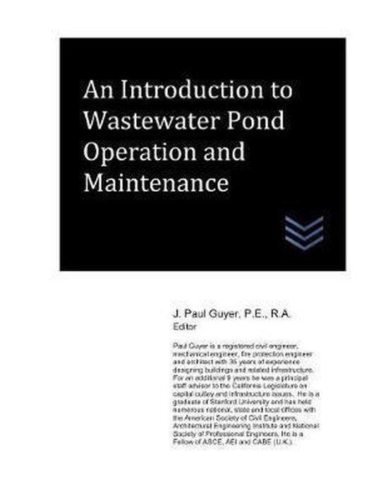 An Introduction to Wastewater Pond Operation and Maintenance