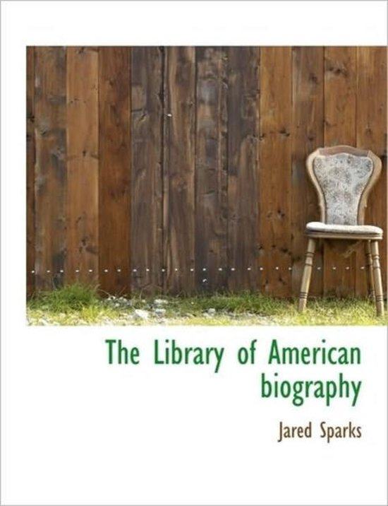 The Library of American Biography.