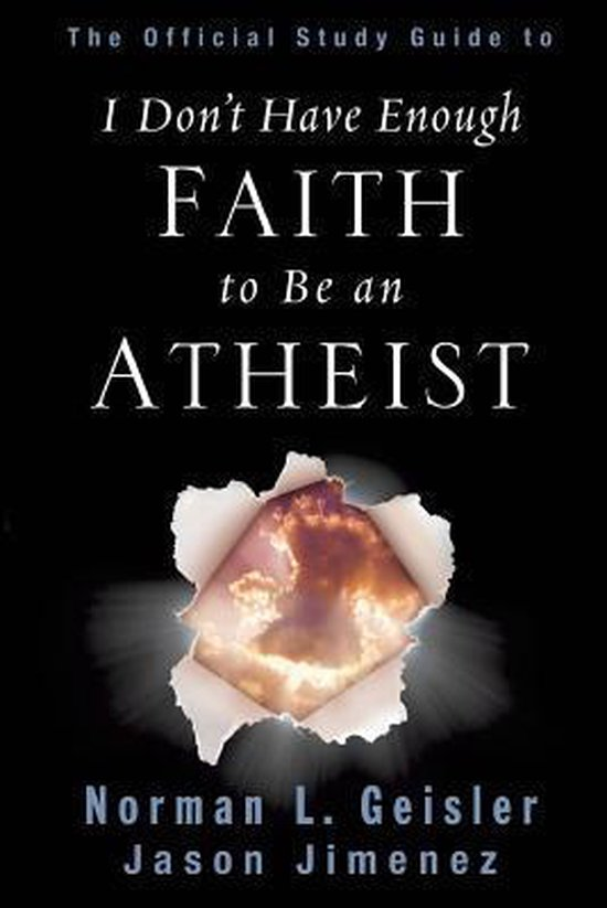 Boek cover The Official Study Guide to I Dont Have Enough Faith to Be an Atheist van Dr Norman L Geisler (Paperback)