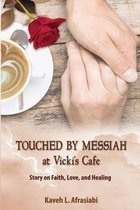 Touched by Messiah