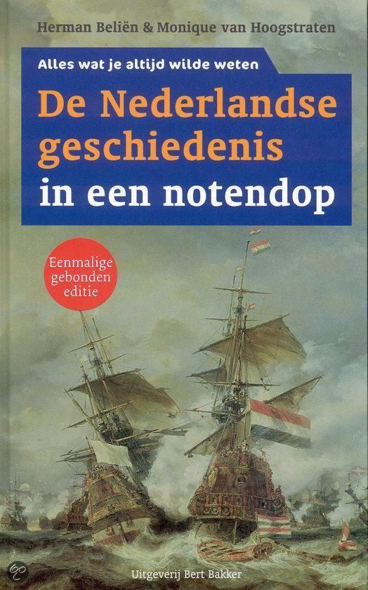 De Nederlandse Geschiedenis In Een Notendop - L. Geurts | Readingchampions.org.uk
