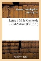 Lettre M. Le Comte de Saint-Aulaire