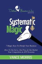Systematic Magic