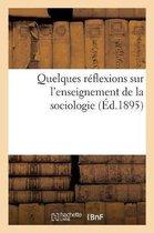 Quelques reflexions sur l'enseignement de la sociologie