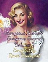 Gorgeous Women Gorgeous Gowns Volume 2