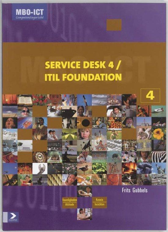 Service Desk 4, Itil Foundation - Frits Gubbels  