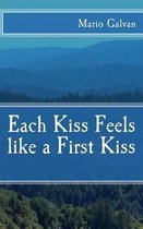 Each Kiss Feels like a First Kiss