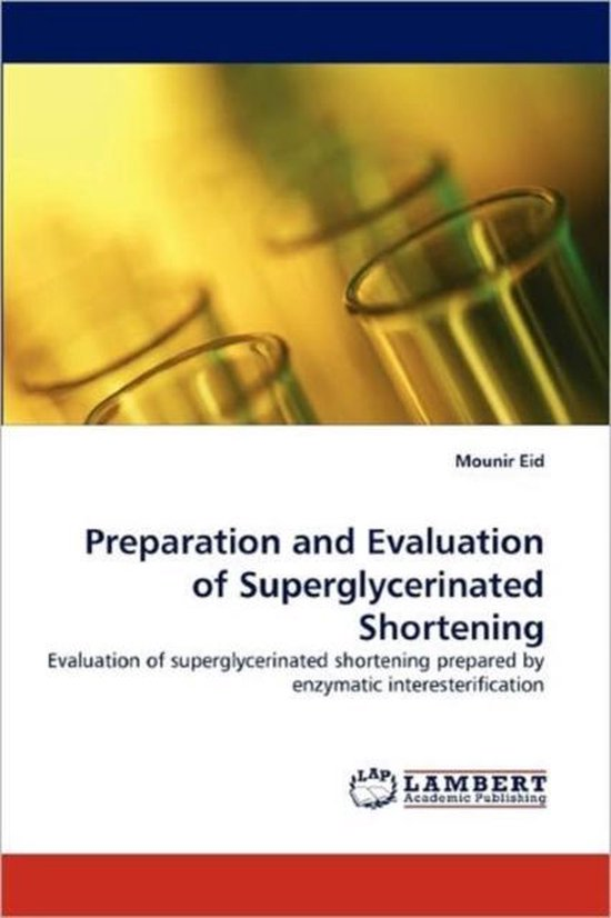 Preparation and Evaluation of Superglycerinated Shortening
