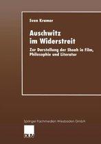 Auschwitz Im Widerstreit