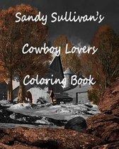 Sandy Sullivan's Cowboy Lovers Coloring Book