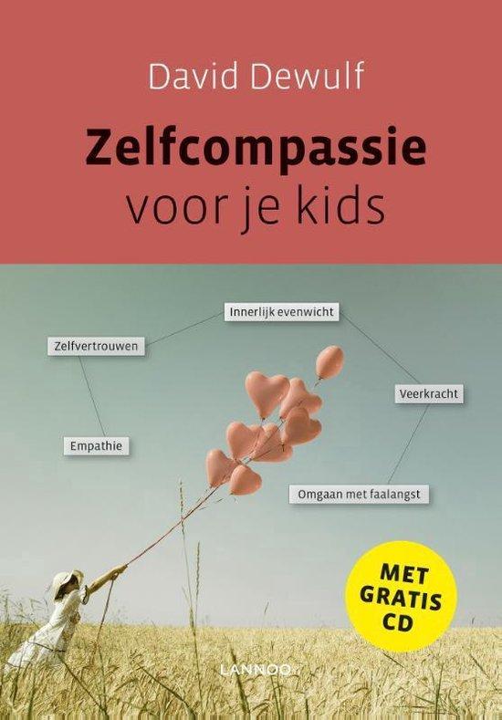 Zelfcompassie voor je kids - David Dewulf | Readingchampions.org.uk