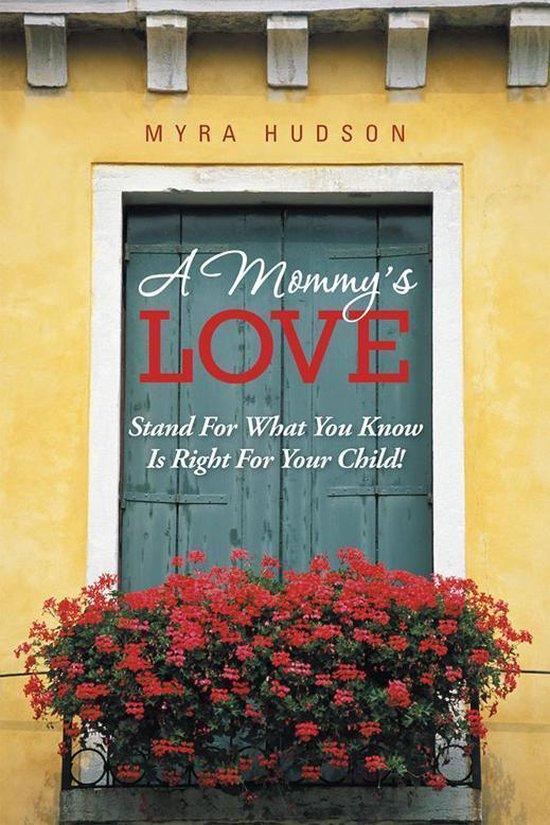 Omslag van A Mommy's Love