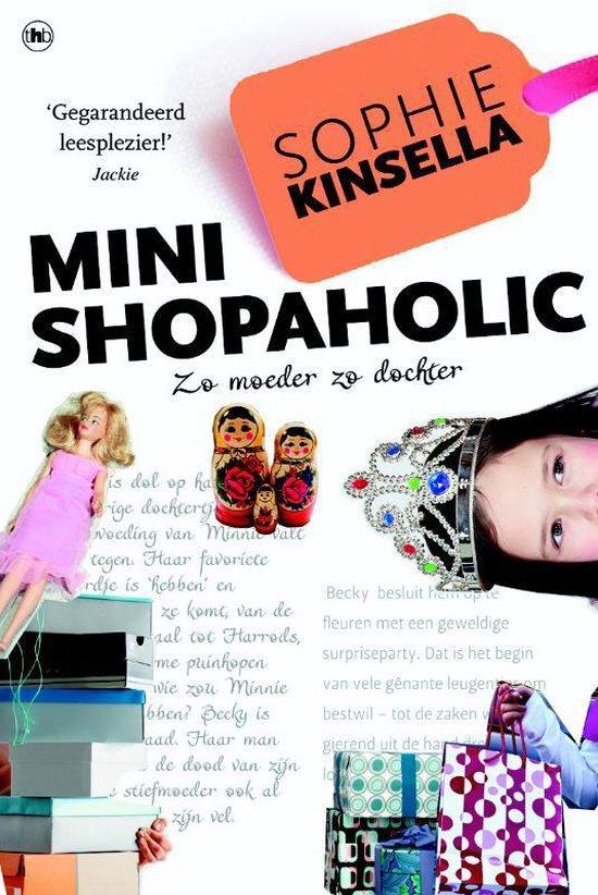 De Shopaholic!-serie - Mini shopaholic - Auteur Sophie Kinsella |