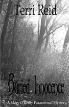 Buried Innocence - A Mary O'Reilly Paranormal Mystery - Book Thirteen