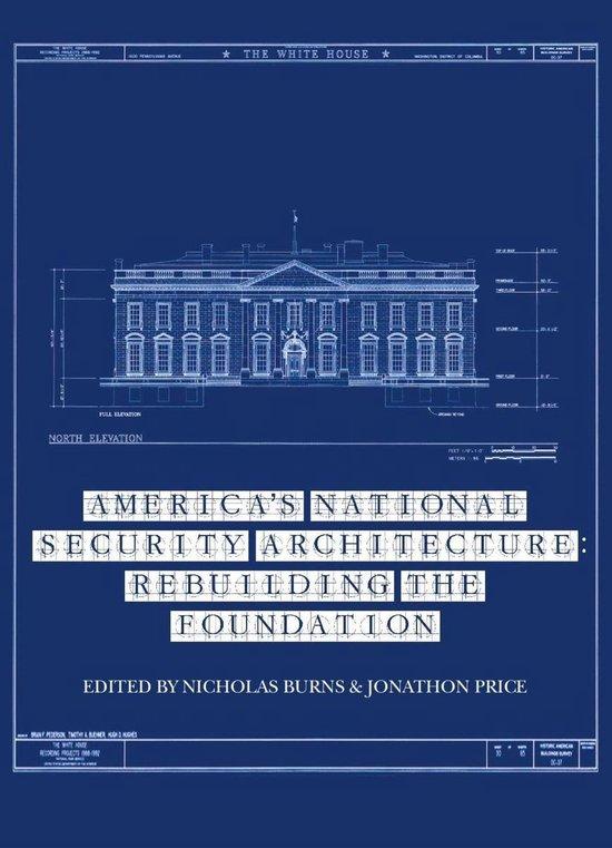 Boek cover Americas National Security Architecture van Nicholas Burns (Onbekend)