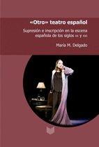 ''Otro'' teatro español