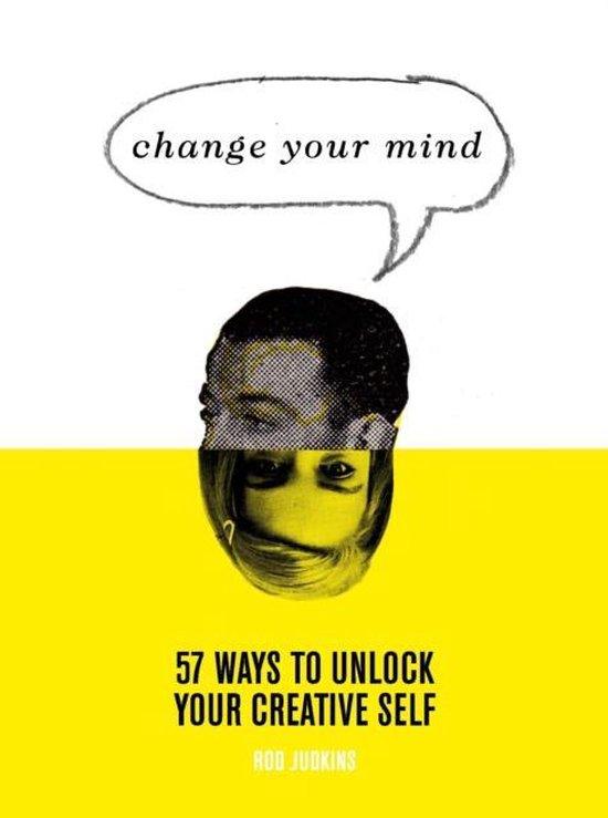 Boek cover Change Your Mind van Rod Judkins (Hardcover)
