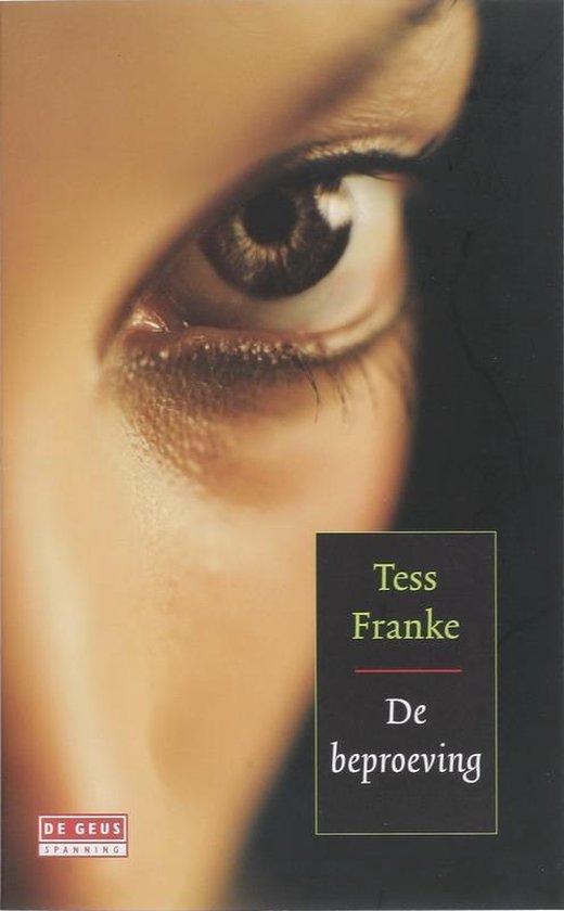 De Beproeving - Tess Franke   Readingchampions.org.uk