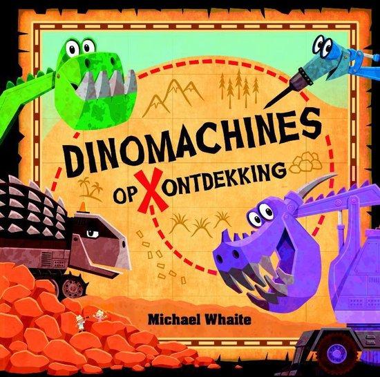 Dinomachines op ontdekking - Michael Whaite |