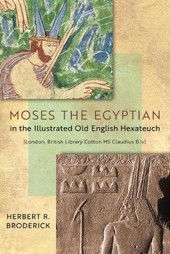 Moses the Egyptian in the Illustrated Old English Hexateuch