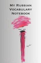 My Russian Vocabulary Notebook
