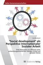 Social development  als Perspektive Internationaler Sozialer Arbeit
