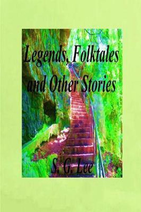 Legends, Folktales and Other Stories