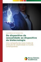 Do Dispositivo Da Sexualidade Ao Dispositivo Da Biotecnologia
