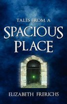 Tales from a Spacious Place
