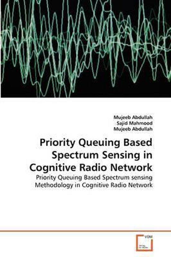 Priority Queuing Based Spectrum Sensing in Cognitive Radio Network
