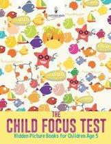 The Child Focus Test