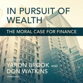 In Pursuit of Wealth
