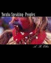Yoruba Speaking- Peoples